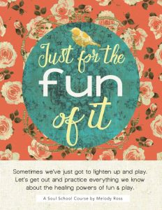Just for the Fun of It Course Kit – Melody Ross